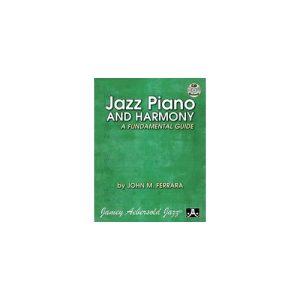 Jazz Piano and Harmony: A Fundamental Guide