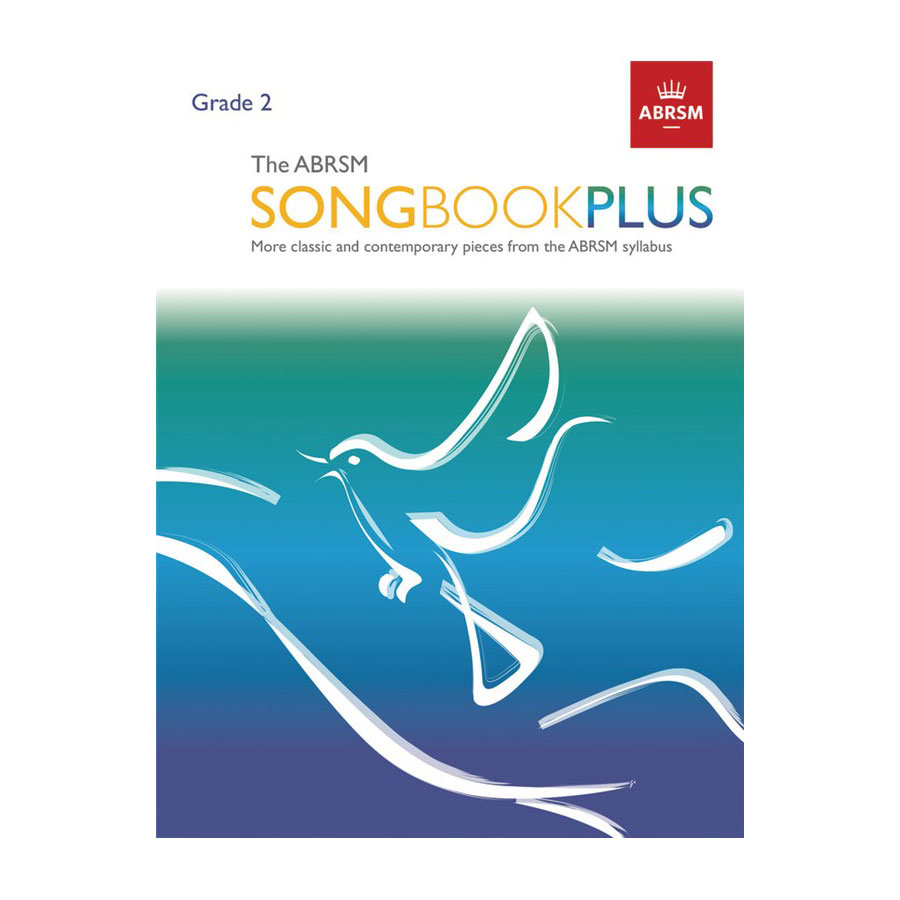 The ABRSM Songbook Plus Grade 2