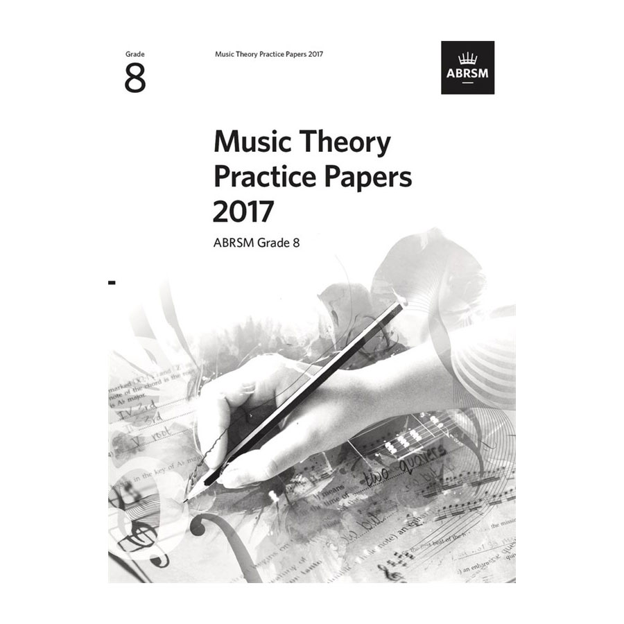 ABRSM Theory Practice Paper 2017 Grade 8