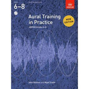 Aural Training in Practice Grades 6-8