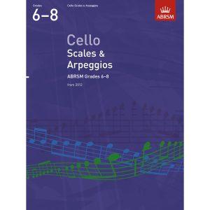 Cello Grades 6-8 Scales & Arpeggios (ABRSM)