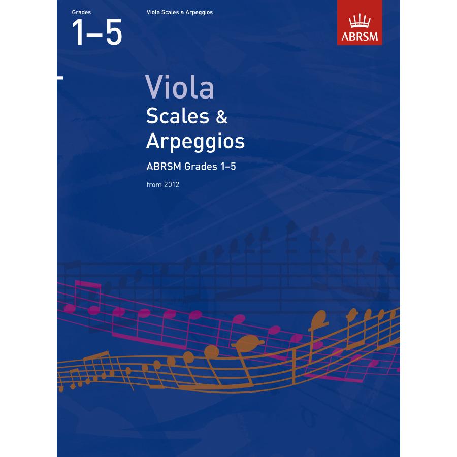 Viola Grades 1-5 Scales & Arpeggios (ABRSM)