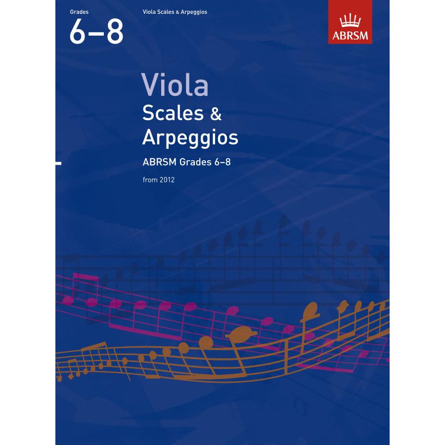 Viola Grades 6-8 Scales & Arpeggios (ABRSM)