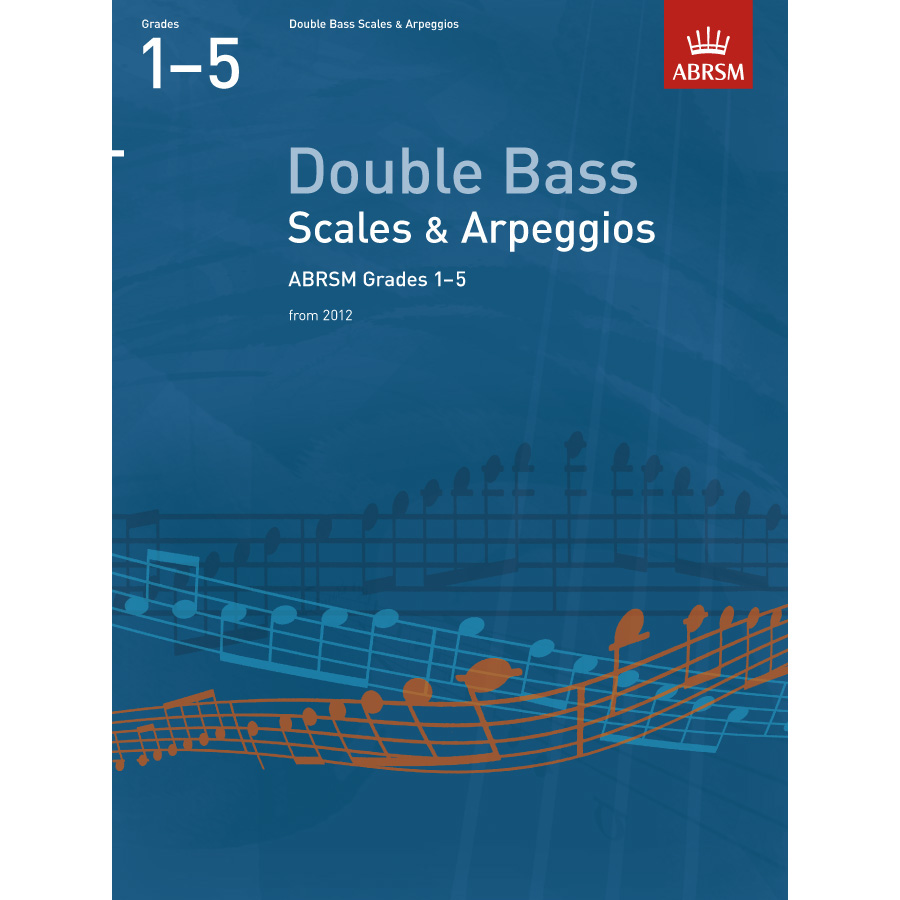Dble Bass Grades 1-5 Scales & Arpeggios (ABRSM)