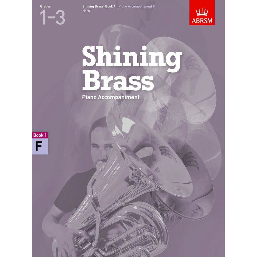 Shining Brass Book 1 Piano Accompaniment, F Horn