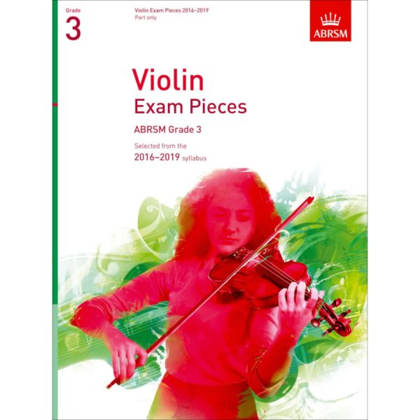 ABRSM Violin Grade 3 Pieces, Part Only (2016-2019)