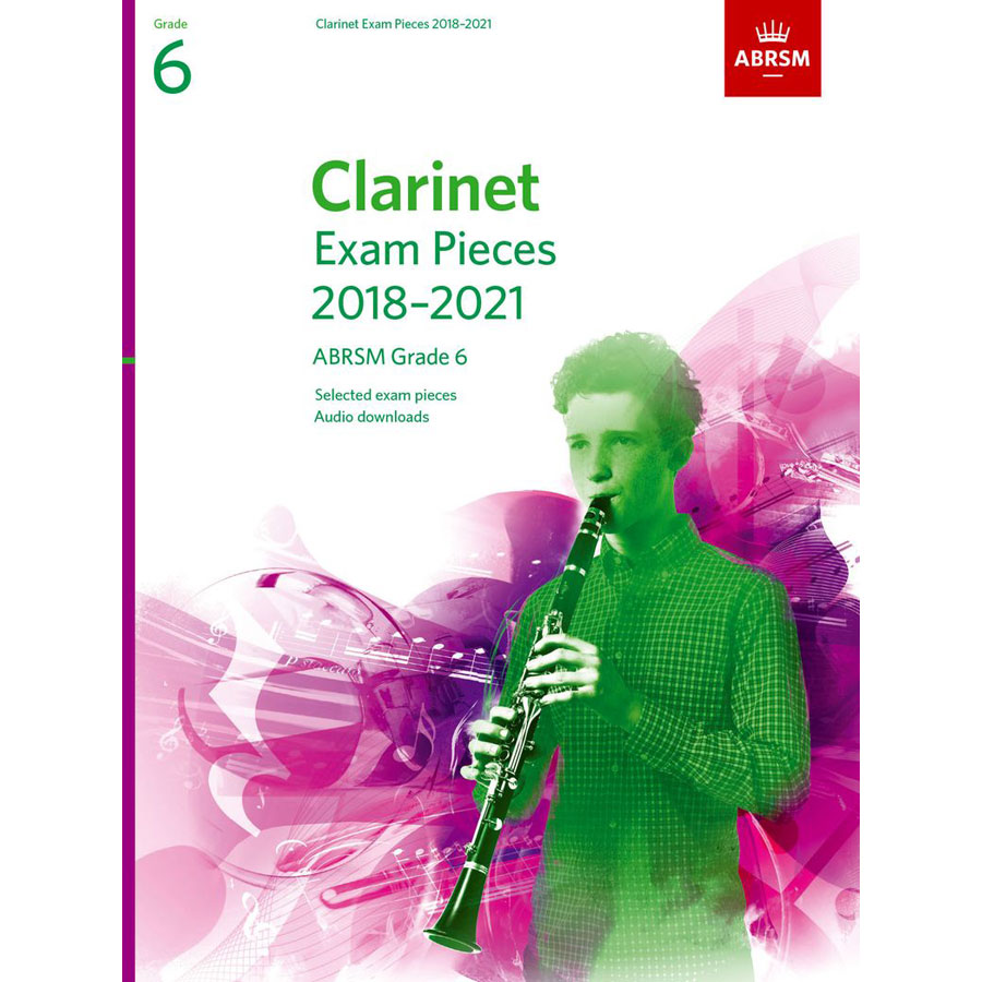 Clarinet Exam Pieces Grade 6 2018-2021