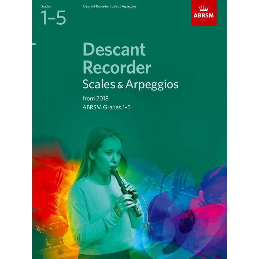 Descant Recorder Scales & Arpeggios Grades 1-5 fr