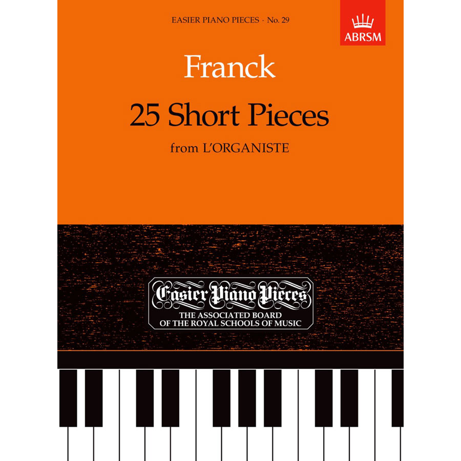 EPP29 Franck: 25 Short Pieces from 'L'Organiste'