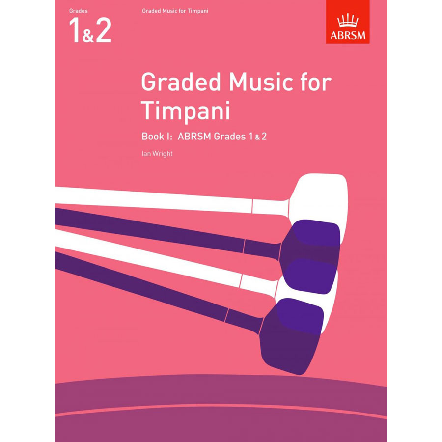 Graded Music for Timpani, Book I