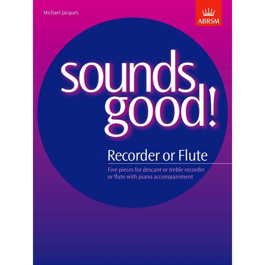 Sounds Good! for Recorder or Flute