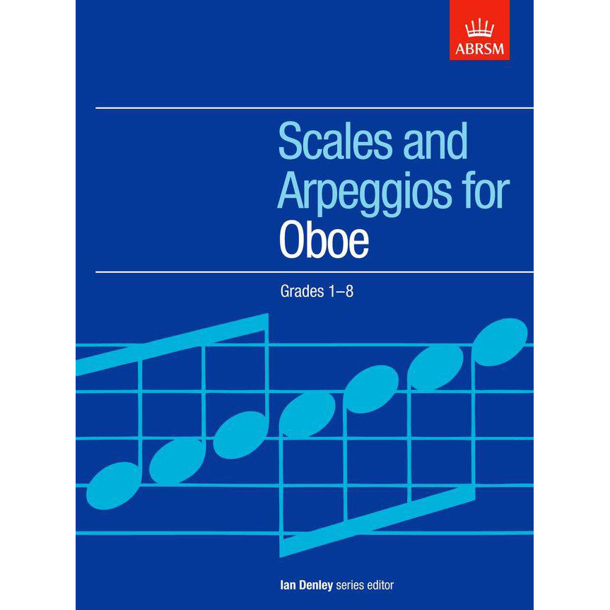 Oboe Grades 1-8 Scales and Arpeggios (ABRSM)