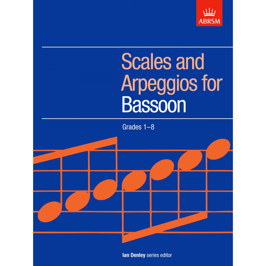 Bassoon Grades 1-8 Scales and Arpeggios (ABRSM)