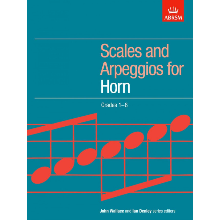 Horn Grades 1-8 Scales and Arpeggios (ABRSM)