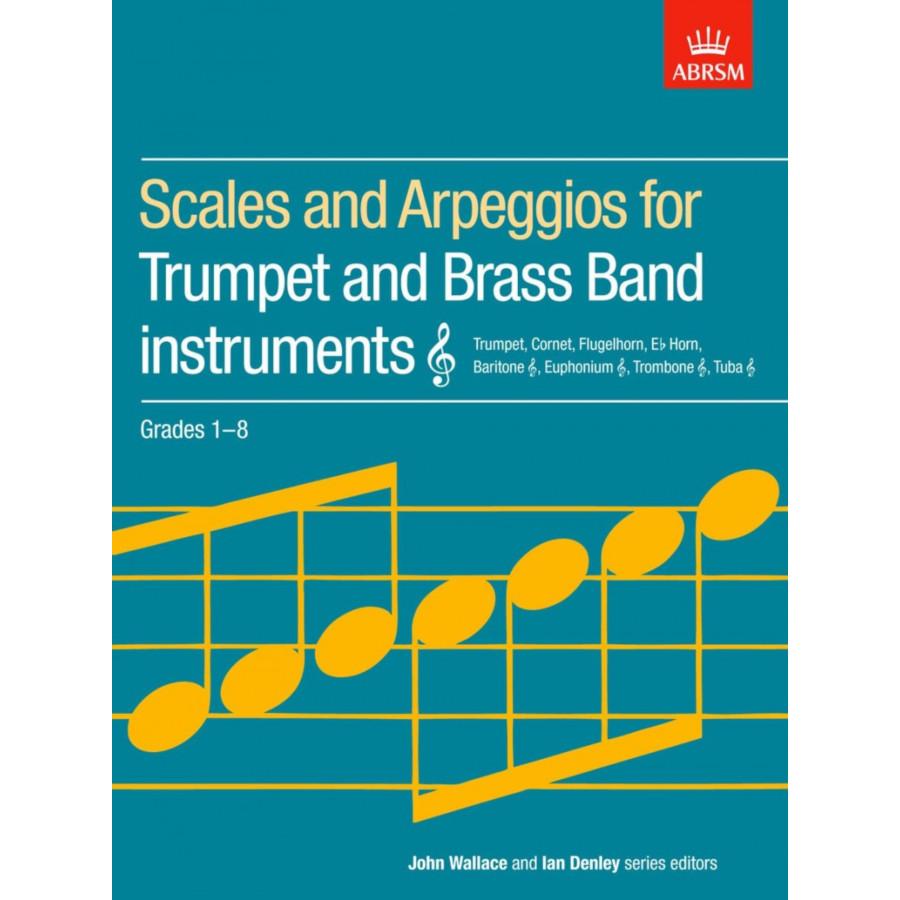 Trumpet/Treble Brass Scales & Arpeggios Grades 1-8
