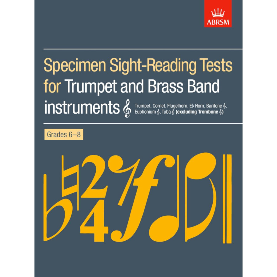 Trumpet/Brass Band Sight-Reading Tests Grades 6-8