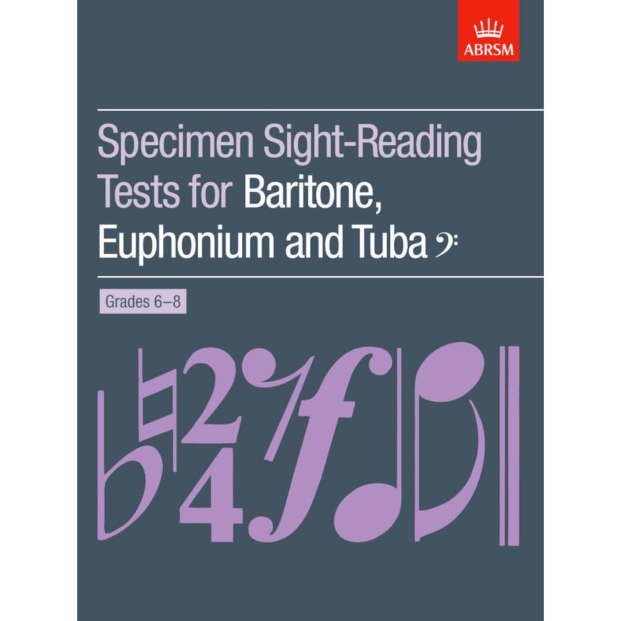 Baritone/Euph/Tuba Sight-Reading Tests Grades 6-8