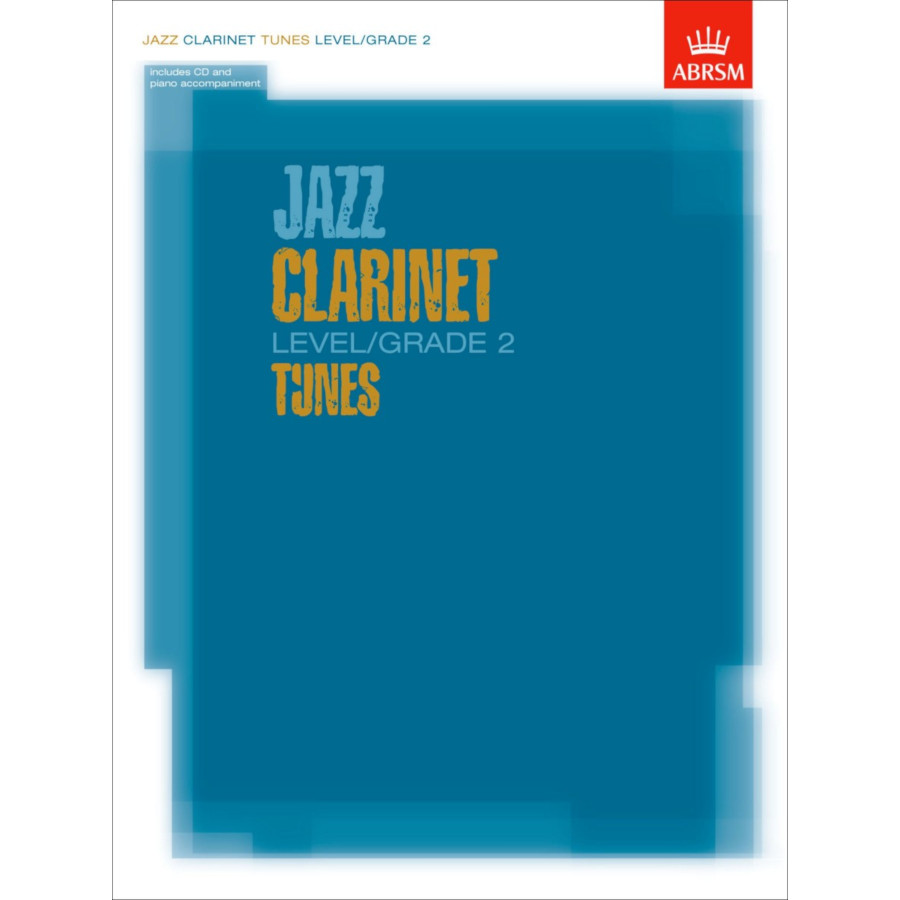 Jazz Clarinet Level/Grade 2 Tunes (Part/Score/CD)