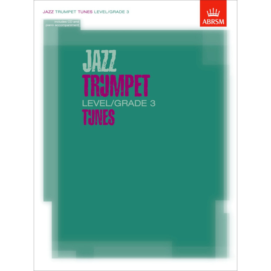 Jazz Trumpet Level/Grade 3 Tunes (Part/Score/CD)