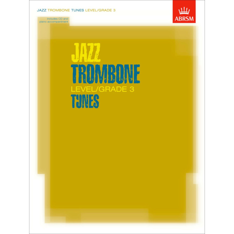 Jazz Trombone Level/Grade 3 Tunes (Part/Score/CD)
