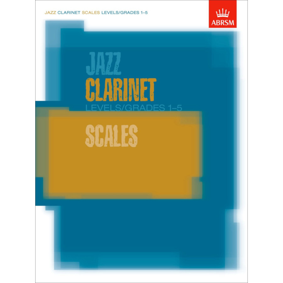 Jazz Clarinet Scales Levels/Grades 1-5
