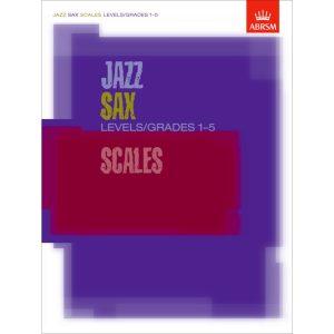 Jazz Sax Scales Levels/Grades 1-5