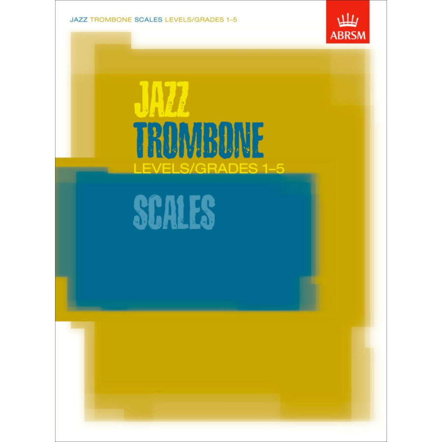 Jazz Trombone Scales Levels/Grades 1-5
