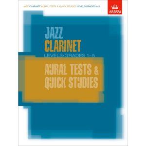 Jazz Clarinet Aural Tests & Quick Studies (Gr 1-5)