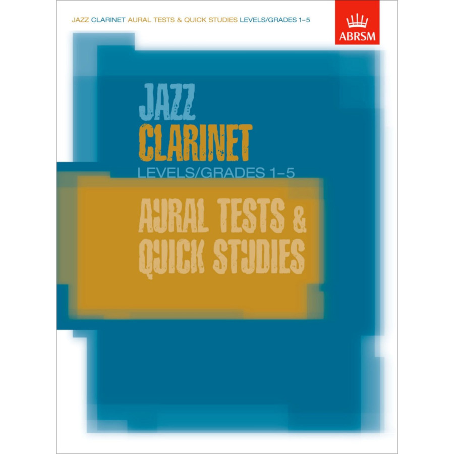 Jazz Clarinet Aural Tests & Quick Studies (Gr 1-5)