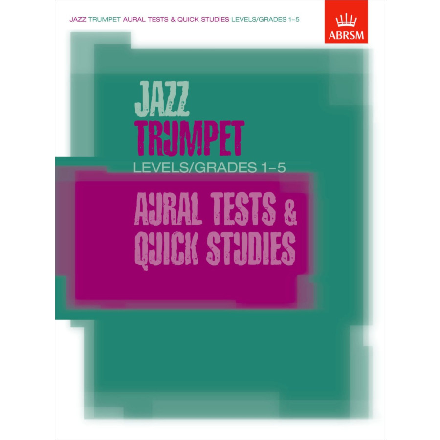 Jazz Trumpet Aural Tests & Quick Studies (Gr 1-5)