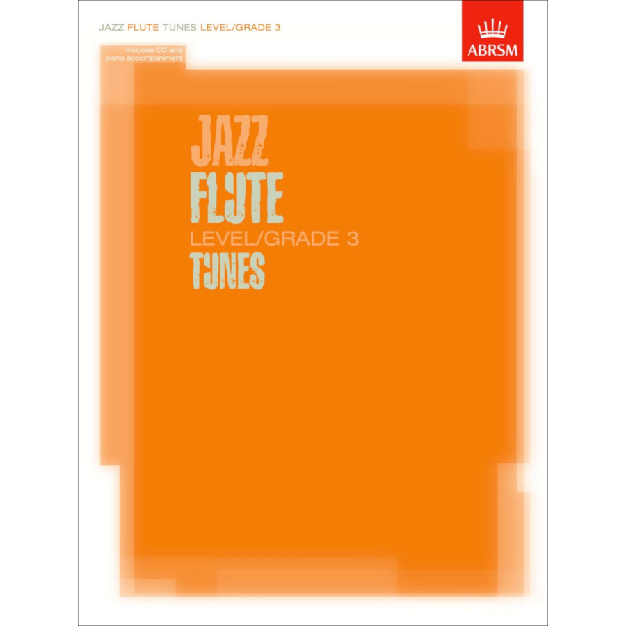 Jazz Flute Tunes Level/Grade 3 (Part/Score/CD)