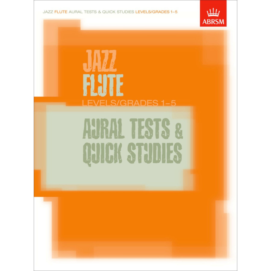 Jazz Flute Aural Tests & Quick Studies Grades 1-5
