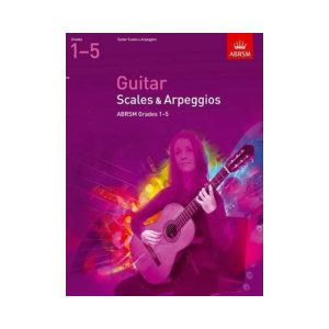 Guitar Grades 1-5 Scales and Arpeggios (ABRSM)