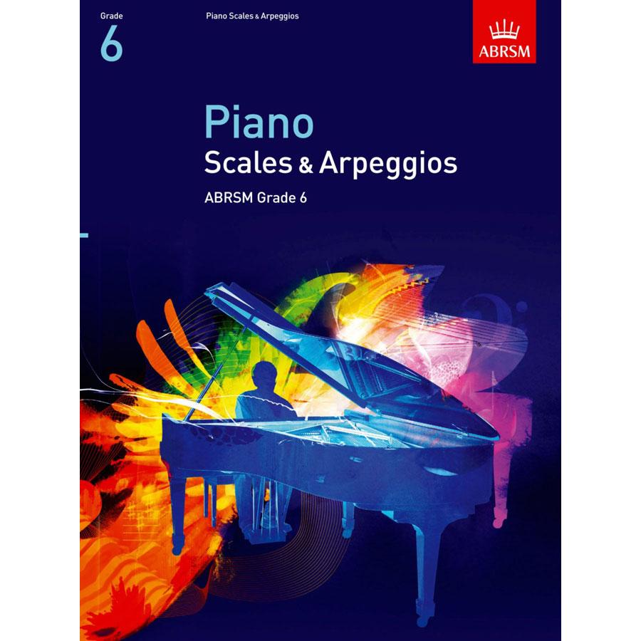 Piano Grade 6 Scales & Arpeggios (ABRSM)