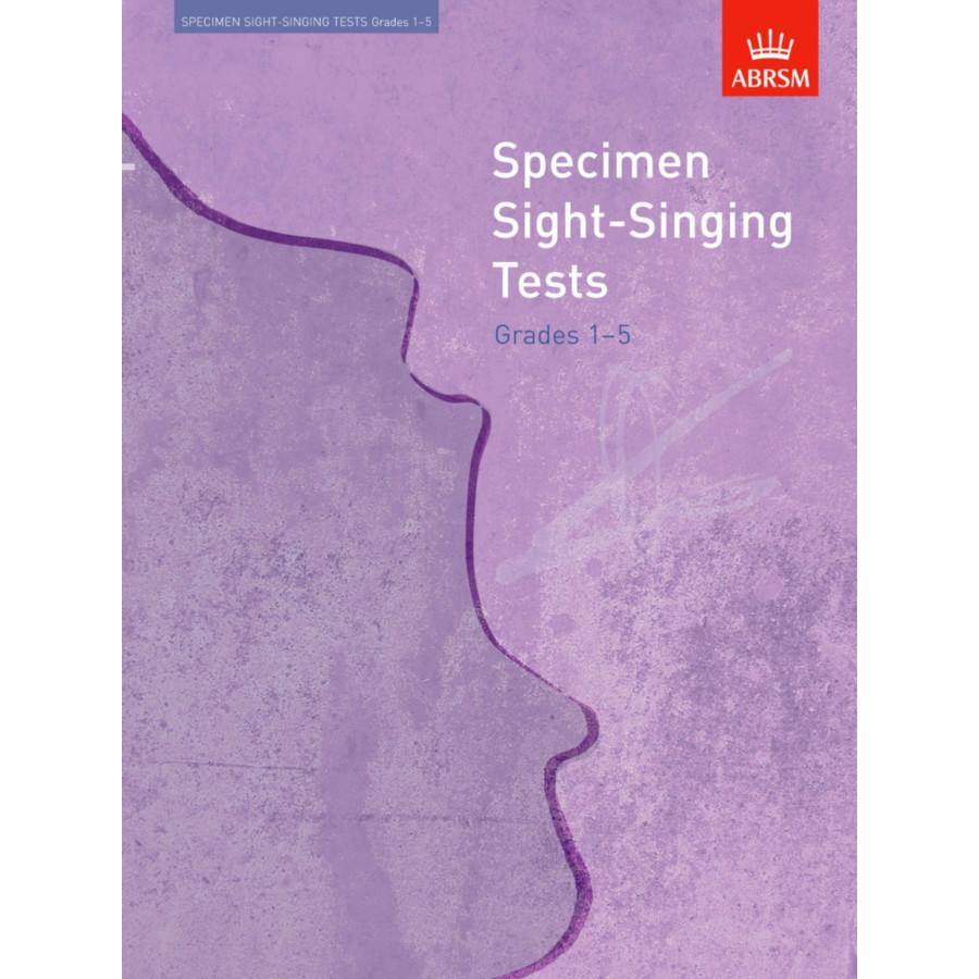 Specimen Sight-Singing Tests Grades 1-5 (ABRSM)