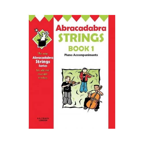 Abracadabra Strings Book 1 (piano acc.)