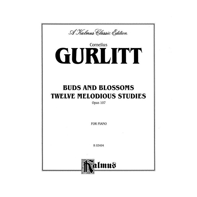 Gurlitt: Buds and Blossoms, Op. 107