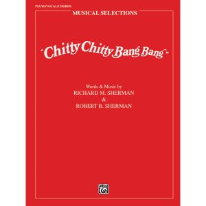 Chitty Chitty Bang Bang. Musical Selections. (PVG)