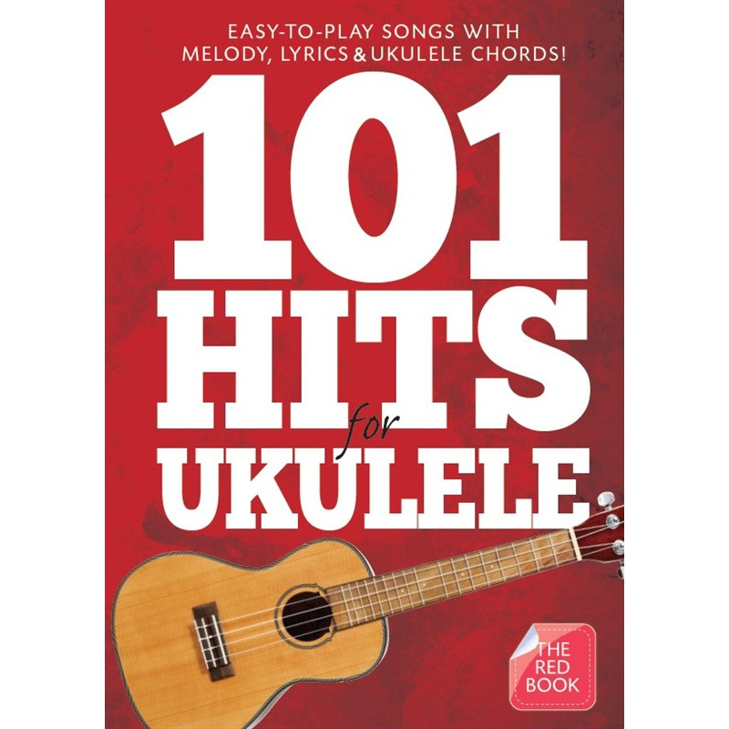 101 Hit Songs for Ukulele (Red Book)
