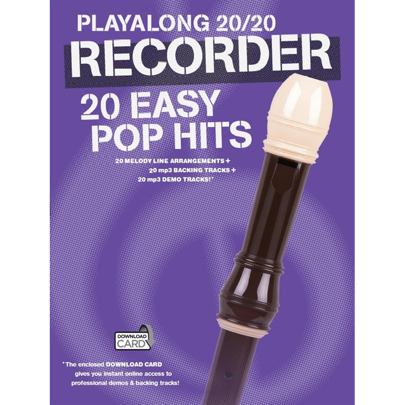 Playalong 20/20: Recorder - 20 Easy Pop Hits