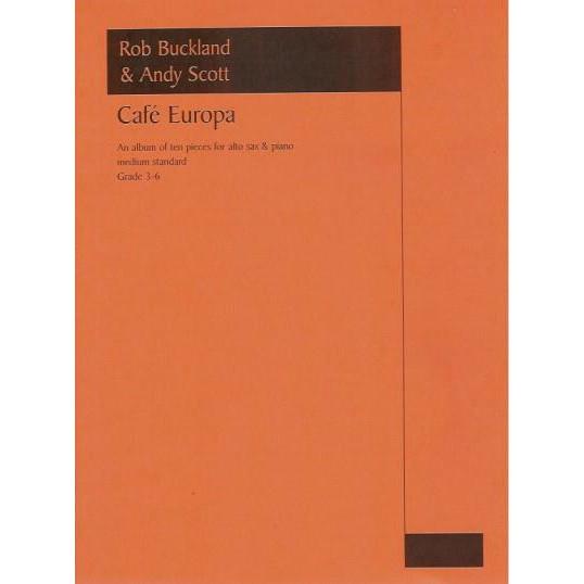 Buckland & Scott: Cafe Europa (Alto Sax & Piano)