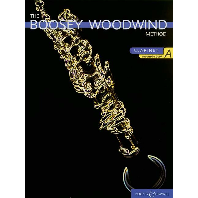 Boosey Woodwind Method Clarinet Repertoire Book A