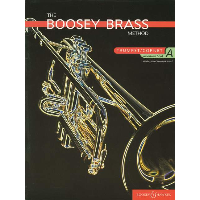 Boosey Brass Method Trumpet Repertoire Book A