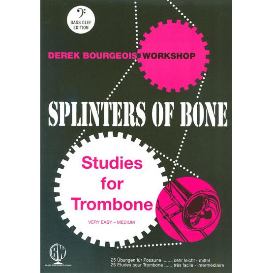 Splinters of Bone Trombone Bass Clef