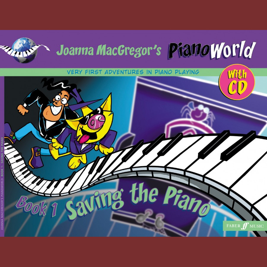 Joanna Macgregor's Piano World Book 1