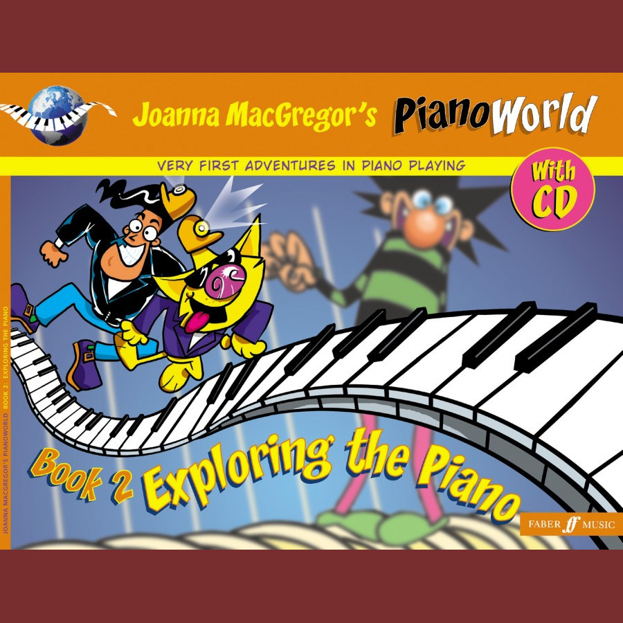 Joanna Macgregor's Piano World Book 2