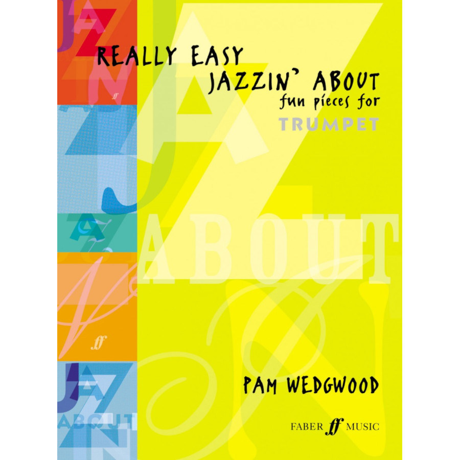 Really Easy Jazzin' About Trumpet (Pam Wedgewood)