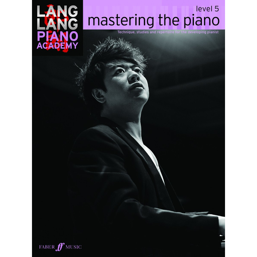 Lang Lang: Mastering the Piano Grade 5