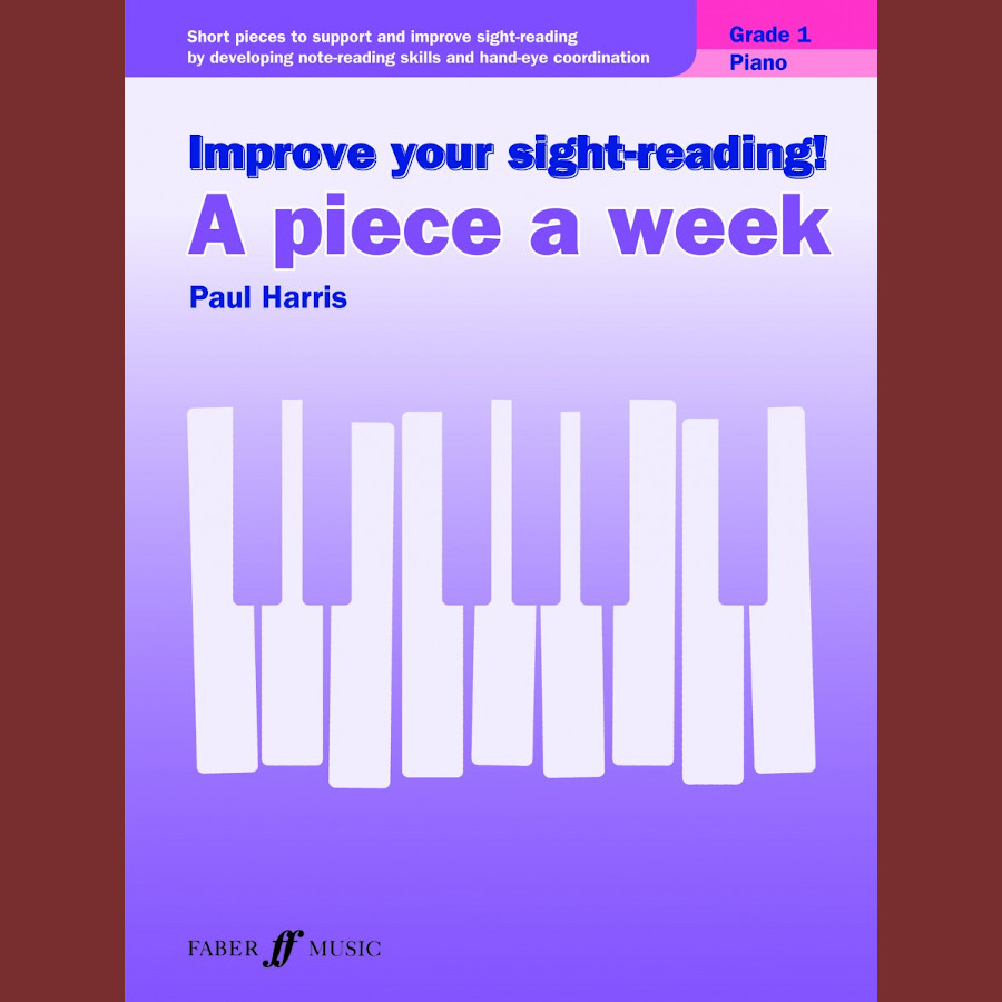 A Piece a Week. Piano, Grade 1 (IYSR)