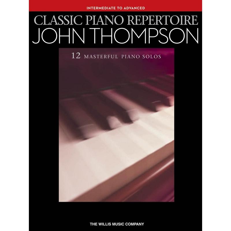 John Thompson: Classic Piano Repertoire (Int-Adv)